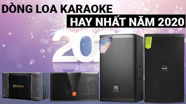 Đi tìm dòng loa hát karaoke hay nhất năm nay