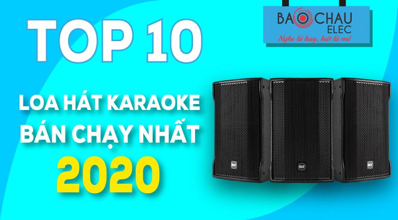 Top 10 loa hát karaoke bán chạy nhất 2020 tại Bảo Châu Elec