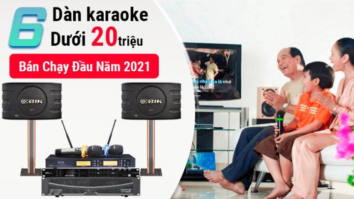 Top 6 dàn karaoke dưới 20 triệu bán chạy nhất đầu năm 2021 tại Bảo Châu Elec